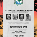 TAKING BALI, TALKING SURFING, BALI'S BIG ECO WEEKEND